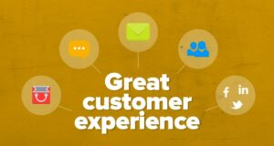 How to create a great customer experience